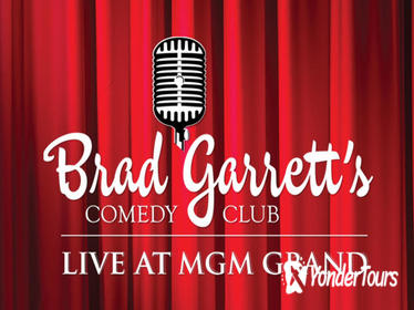 Brad Garrett's Comedy Club at MGM Grand Hotel and Casino