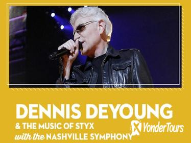 Dennis DeYoung & the Music of Styx with the Nashville Symphony