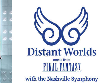 Distant Worlds: Music from Final Fantasy with the Nashville Symphony